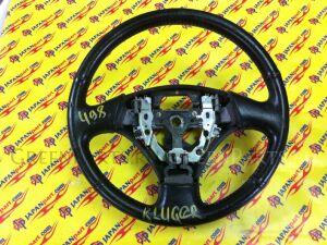 Руль на Toyota Kluger ACU20 MCU20 MCU25 ACU25