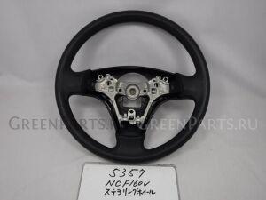 Руль на Toyota Succeed NCP160V 1NZ-FE